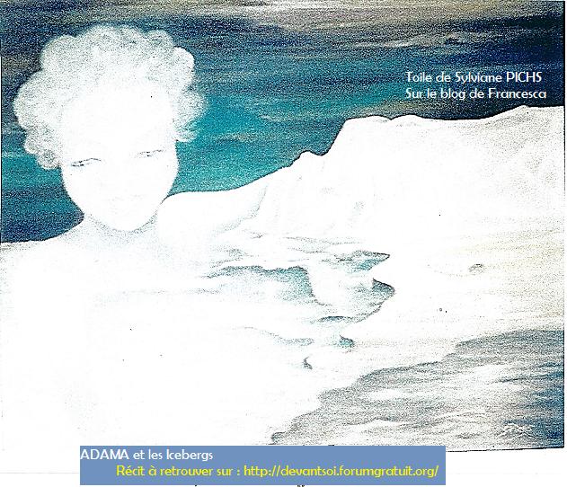 5 - Adama et les Icebergs