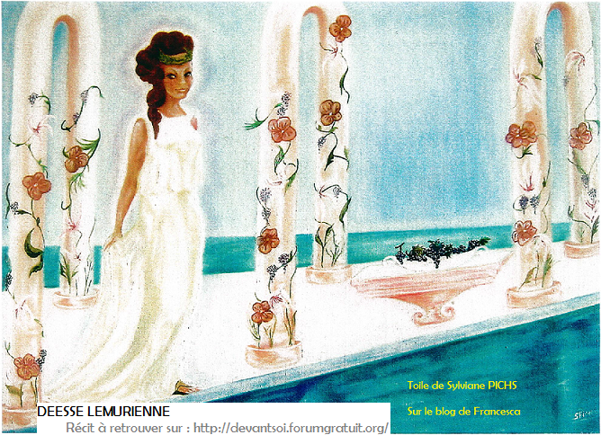 9 - Sylviane PICHS déesse Lémurienne